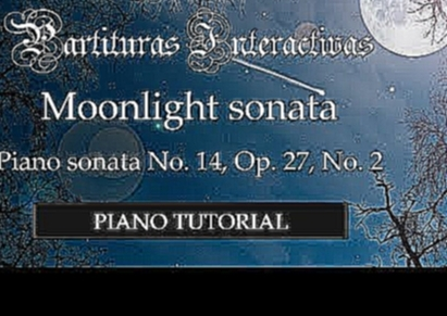 Moonlight sonata full score PIANO TUTORIAL - Beethoven