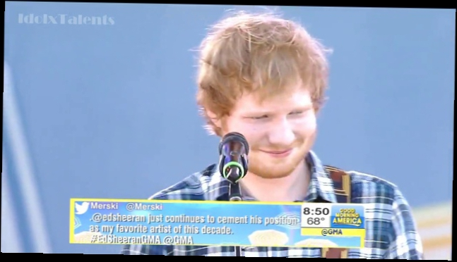Эд /  Ширан Ed Sheeran - Thinking Out Loud (Live @ GMA) 29 мая 29 05 2015