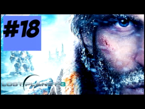 Lost Planet 3 Walkthrough / Gameplay Part  18 - The Mega Spider BOSS #2