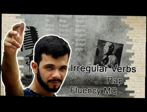 AMPM - Irregular Verbs RAP - Fluency MC