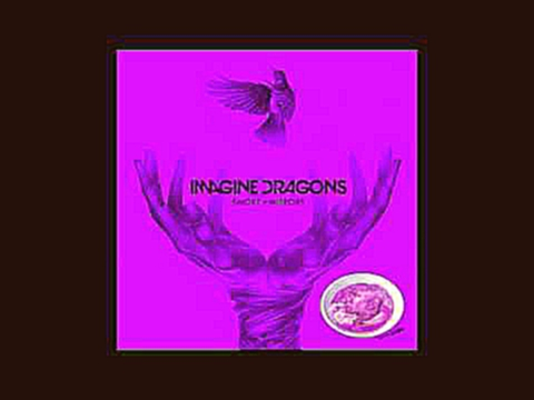 It comes back to you ft. Imagine Dragons (Chopped to Perfection)