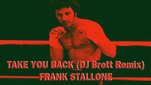 Take You Back (DJ Brett Thrift Shop remix) Frank Stallone