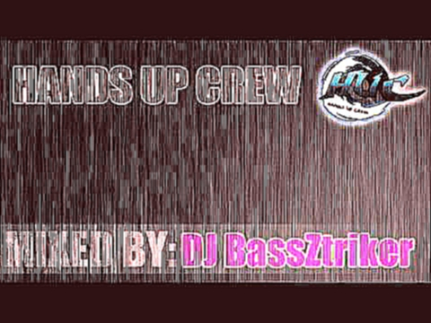 DJ BassZtriker Hands up Tenminmix #1