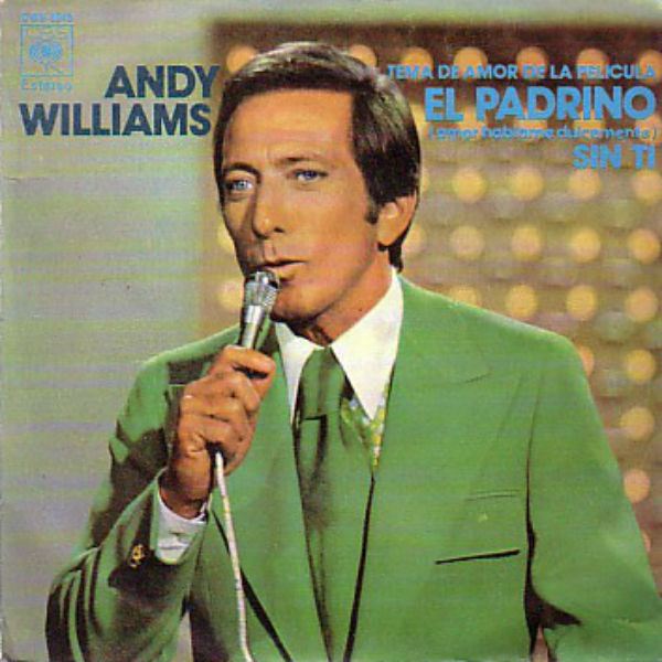 Andy Williams - Speak Softly Love ( Нино Рота, 1972, номинация на