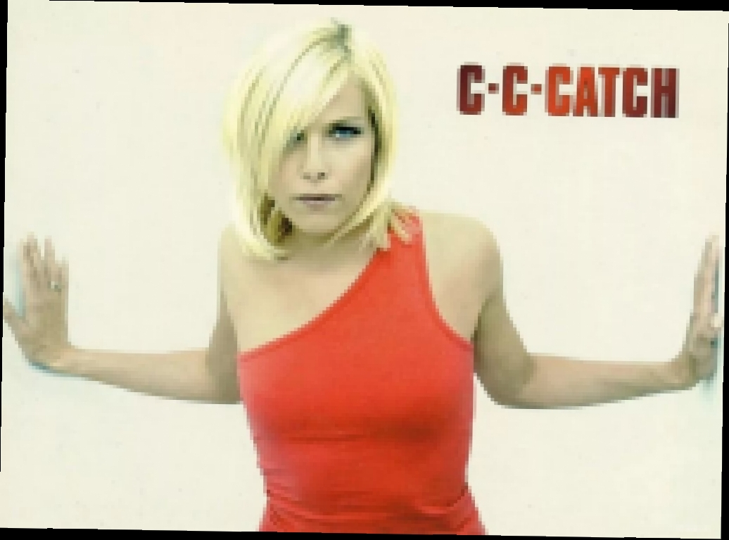 C.C.Catch - I Can Lose My Heart Tonight.