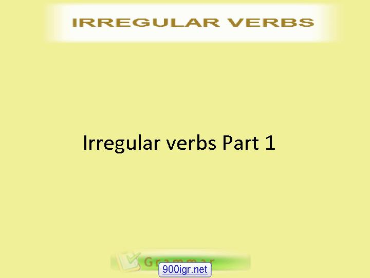 Charles I. Kelly - Commonly-used Irregular English Verbs - Part 1