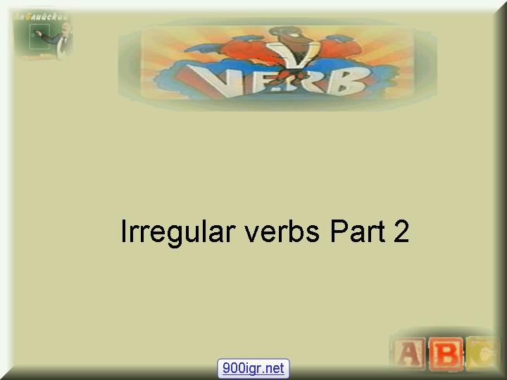 Charles Kelly - Commonly-used Irregular English Verbs - Part 2