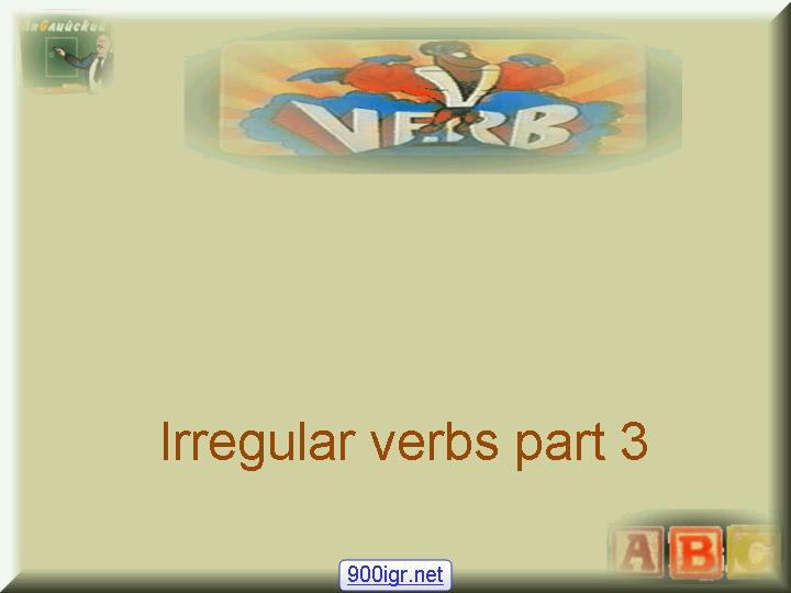 Charles Kelly - Commonly-used Irregular English Verbs - Part 3