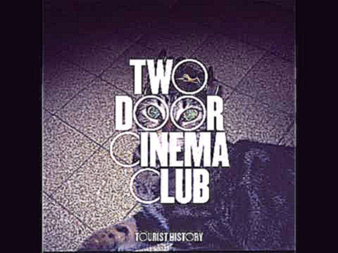 Two Door Cinema Club - What You Know (Kultrun Remix)