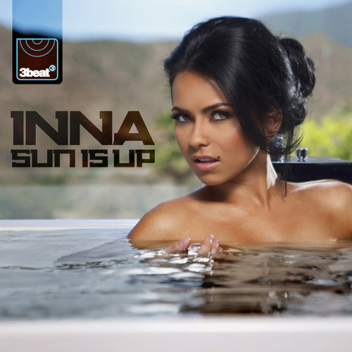 Inna - Sun Is Up (Cahill Radio Edit)