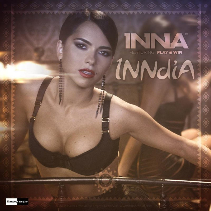 Inna feat. Play and Win - Inndia (Radio Edit)